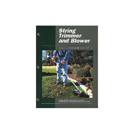 String Trimmer and Blower Repair & Maintenance Manual